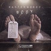 Body by Masterwoodz