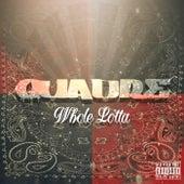 Whole Lotta de Quadre