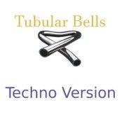 Tubular Bells Techno Version de Tectonical Records