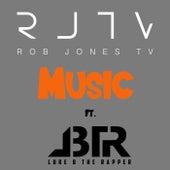 MUSIC ft Luke B by Rob Jones TV