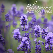 Blooming Jazz For Spring di Various Artists