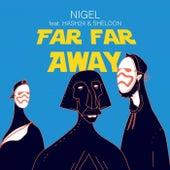 Far Far Away (Castle Mix) de Nigel