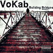 Building Bridges Mixtape de VokaB