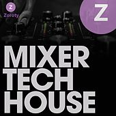 Mixer Tech House by Various Artists