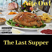 The Last Supper by Nite Owl