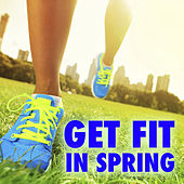 Get Fit In Spring by Various Artists