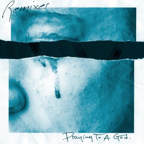 Praying To A God (Remixes) by Mr. Probz