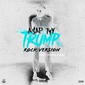 Trump (Rock Version) de A$AP TyY