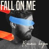 Fall On Me de Rasmus Hagen