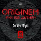 Originem (FYH 150 Anthem) by Andrew Rayel