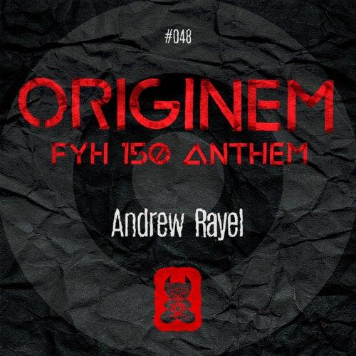 Originem (FYH 150 Anthem) van Andrew Rayel