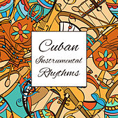 Cuban Instrumental Rhythms: Relaxing Zone de Yoanna Sky