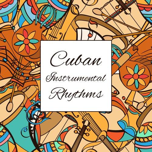 Cuban Instrumental Rhythms: Relaxing Zone by Yoanna Sky