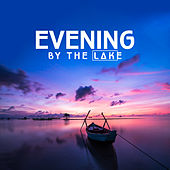 Evening by the Lake: Solo Guitar von Various Artists