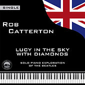 Lucy in the Sky with Diamonds by Rob Catterton