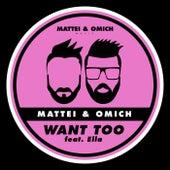 Want Too (feat. Ella) de Mattei