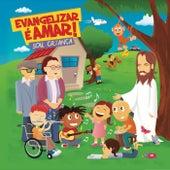 Sou Criança de Evangelizar é Amar
