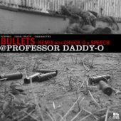Bullets (Remix) von Daddy-O