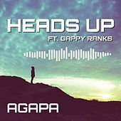 Heads Up (feat. Gappy Ranks) by Agapa
