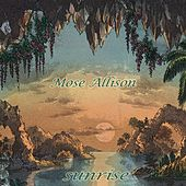 Sunrise by Mose Allison