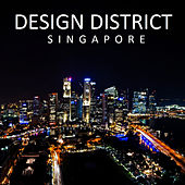 Design District: Singapore - EP de Various Artists