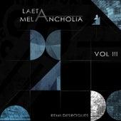Laeta Melancholia, Vol. III by Remi Desroques
