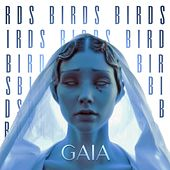 Birds by Gaia