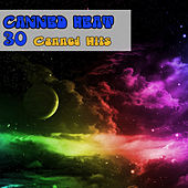 30 Canned Hits von Canned Heat