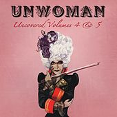 Uncovered, Vols. 4 & 5 von Unwoman