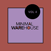 Minimal Warehouse, Vol. 4 - EP de Various Artists