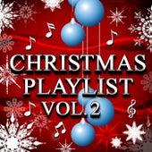 Christmas Playlist Vol. 2 von Various Artists