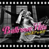 Ballroom Hits of the 30's & 40's de Various Artists