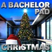 A Bachelor Pad Christmas de Various Artists