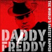 The World's Fastest Rapper by Daddy Freddy