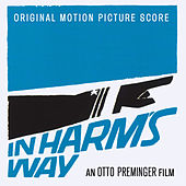 In Harm's Way (original Motion Picture Score) di Jerry Goldsmith