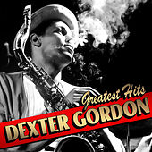 Greatest Hits von Dexter Gordon