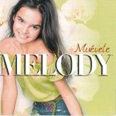 Muevete de Melody