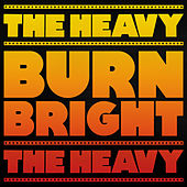 Burn Bright von The Heavy