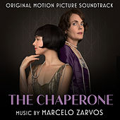 The Chaperone (Original Motion Picture Soundtrack) by Various Artists