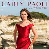I' te vurria vasà von Carly Paoli