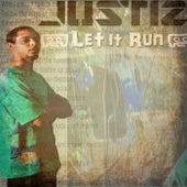 Let It Run de Justiz