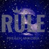 Rule by Preach Ankobia