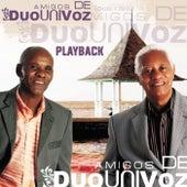 Amigos de Duo Uni Voz (Playback) by Duo Uni Voz