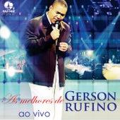 As Melhores (Ao Vivo) by Gerson Rufino
