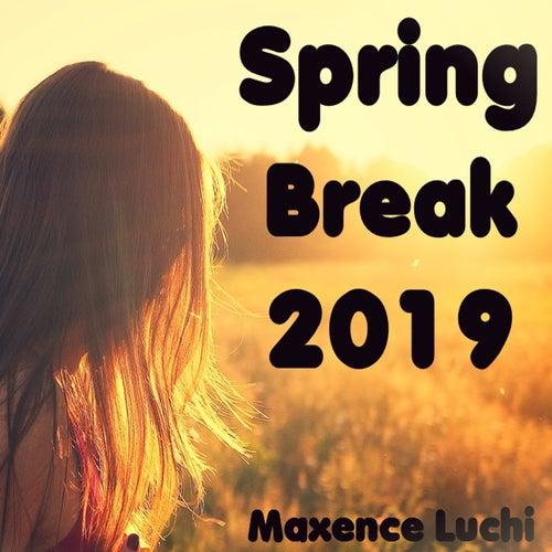 Spring Break 2019 von Maxence Luchi
