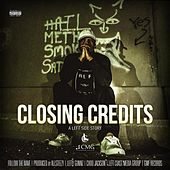 Closing Credits by Lefty Gunnz