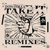 Take It (Remixes) - EP by Dom Dolla