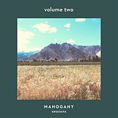 Mahogany Sessions (Vol. 2) by Various Artists