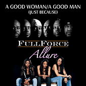 A Good Woman / A Good Man (Just Because) (BtOVEN Mix) von Full Force
