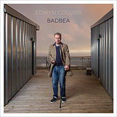 Badbea by Edwyn Collins